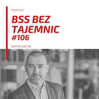 #106 Ludzie BSS - Adam Pustelnik