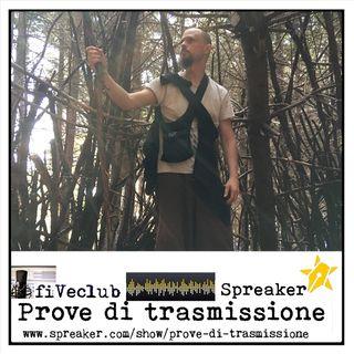 Prove di Trasmissione - Ospite Valerio Amedei