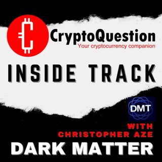 Inside Track with Christopher Aze from NFT Platform Dark Matter