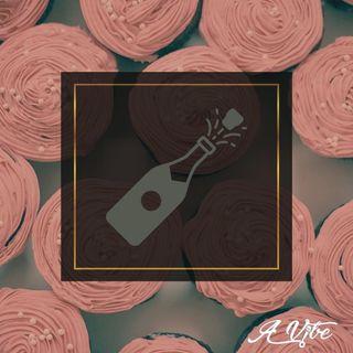 Episode 80 - Rosè & Cupcakes