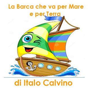 La Barca che va per Mare e per Terra di Italo Calvino