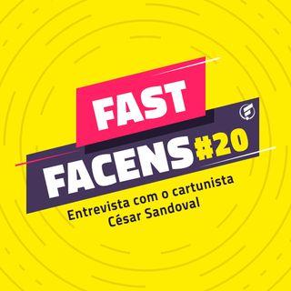 FAST Facens #20 Entrevista com o cartunista César Sandoval