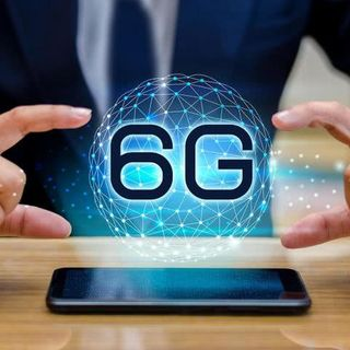 Think 5G Is Dope, 6G Will Blow Your Mind!