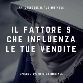Il fattore S che influenza le tue vendite