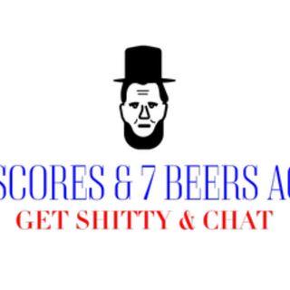 4 Scores & 7 Beers Ago Intro