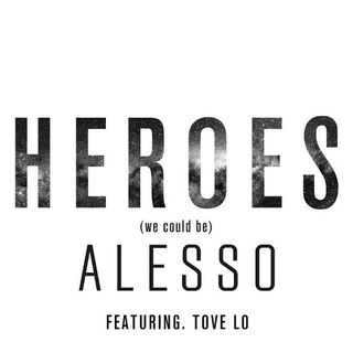 088 Alesso - Heroes (we could be) ft. Tove Lo.