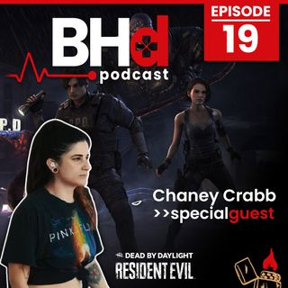 Episode #19: Interview with Chaney Crabb of Entheos (Dead by Daylight x Resident Evil Crossover Series)