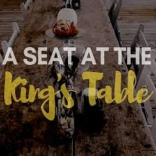 'A Seat at the King's Table' | Darrell Cooper | 05MAR2019