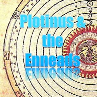 The Enneads of Plotinus Deconstructed (Free Half) - Jay Dyer