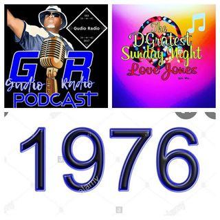 DGratest SNLJ/Gudio Radio Presents  : The Vibe of 1976