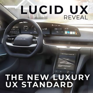 121. The New Luxury User Experience Standard | Lucid UX Reveal