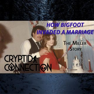Episode 11 How Bigfoot Invaded a Marriage