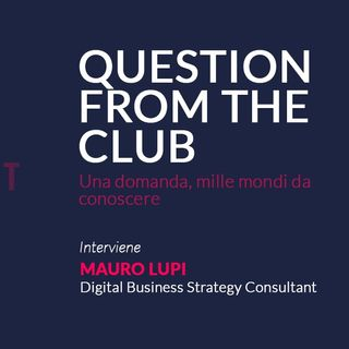 260221 - Question from the club - Mauro Lupi