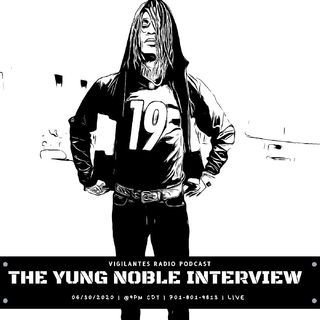 The Yung Noble Interview.