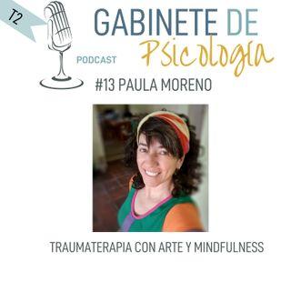 #13 Traumaterapia con Arte y Mindfulness -Entrevista a  Paula Moreno