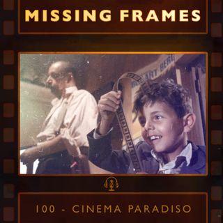 Episode 100 - Cinema Paradiso