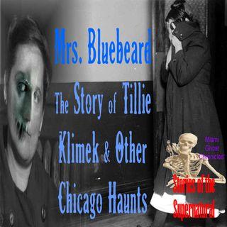 Mrs Bluebeard | The Story of Tillie Klimek and Other Chicago Haunts | Podcast
