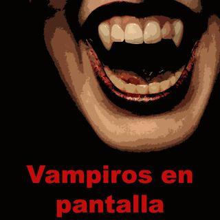 CLOP E60: Vampiros en Pantalla