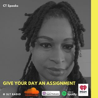 """10.12 - GM2Leader - """"Give Your Day an Assignment"""" - CT Speaks (Host)"""