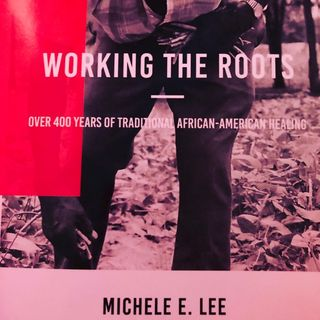 Book Review: Working the Roots