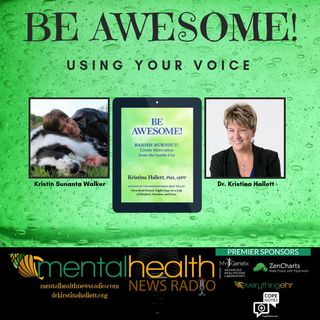 Be Awesome: Using Your Voice with Dr. Kristina Hallett