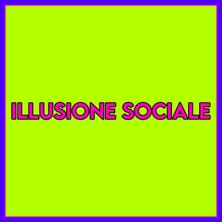 Illusione Sociale
