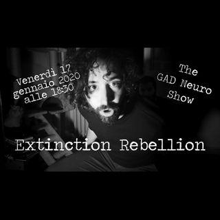 Dario ci presenta Extinction Rebellion Ferrara - The Gad Neuro Show - s02e11