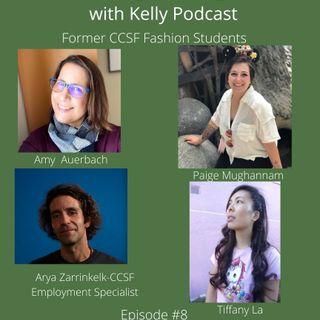 Straight Talking with Kelly-CCSF Former Fashion Students and Arya Zarrinkelk Audio