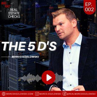 Ep2: The 5 D's - Marco Kozlowski