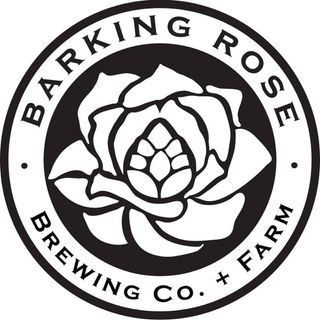 """Barking Rose Brewery + Farm: A """"Blue Collar Winery"""" Brewery Experience"""