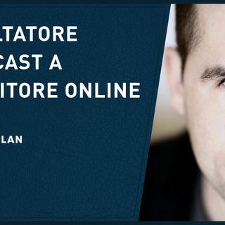 Da ascoltatore del podcast a imprenditore online – Alessio Furlan
