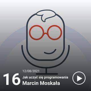 016#ITiTy Nauka programowania - Marcin Moskała