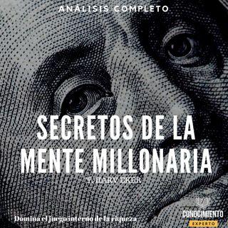 034 - Los Secretos de la Mente Millonaria