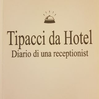 Gemma Formisano: Tipacci Da Hotel - Lunedì 15 Aprile 2013
