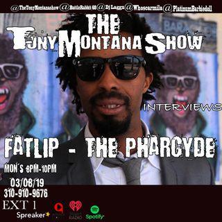 Tony Montana Show w/Angel, Carmilla, & DJ Laggz 4/8/19 *Seaone & Fatlip of The Pharcyde*