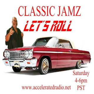Classic Jamz *Let's Roll* 11/9/19
