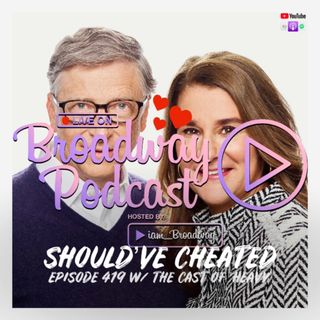 Episode 419 - Should've Cheated