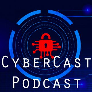 AUDIO ONLY CyberCast Podcast Eps2