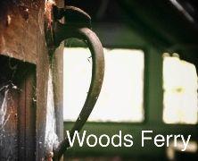 WOODS FERRY