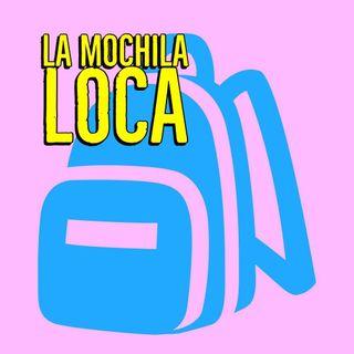 16: La Mochila Loca