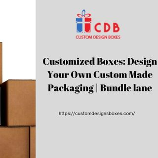 Customized Boxes Design Your Own Custom Made Packaging  Bundle lane