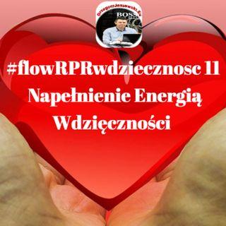 #flowRPRwdziecznosc11 Napelnienie Energia Wdziecznosci
