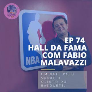 NBA das Mina #74 - Hall da fama com Fábio Malavazzi