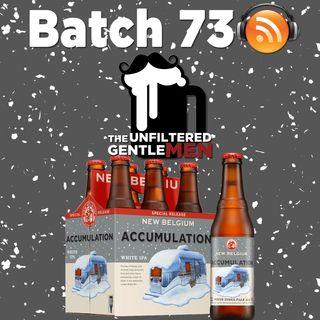 Batch73: New Belgium Accumulation IPA & Debilitating Hangovers
