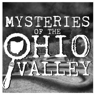 Mysteries of The Ohio Valley