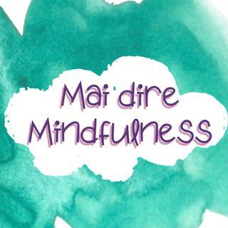 Ep. 7 - La Mindfulness nella Lettura di Tarocchi