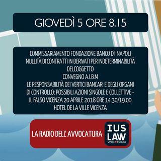 COMMISSARIAMENTO FONDAZIONE BANCO DI NAPOLI | NULLITÁ DERIVATI | CONVEGNO A.I.BI.M. - Giovedì 05 Aprile 2018 #SvegliatiAvvocatura