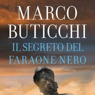 """Marco Buticchi """"Il segreto del faraone nero"""""""