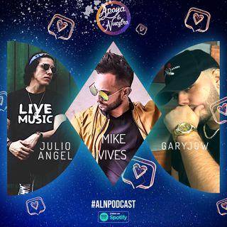 Apoya Lo Nuestro | Julio Angel, Mike Vives y Garyjow