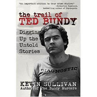THE TRAIL OF TED BUNDY-Kevin Sullivan